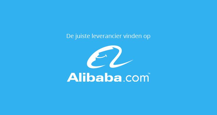 Leveranciers op Alibaba; zo vind je de juiste!