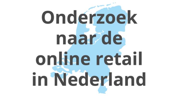 Onderzoek naar online retail in Nederland