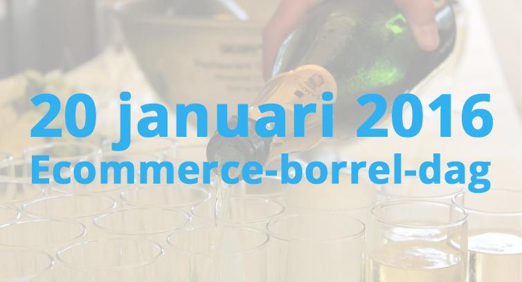 20 januari: 4 ecommerce-borrels, wat te doen?