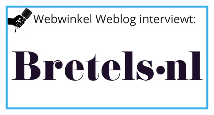 Interview met Bretels.nl