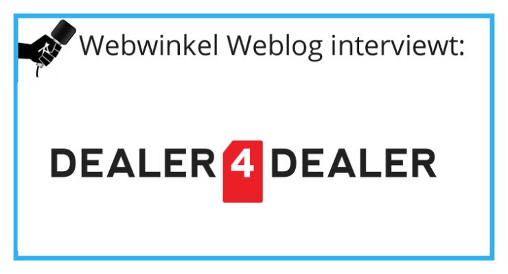 Dealer4Dealer: 'Duizendste gekoppelde webshop is een feit'