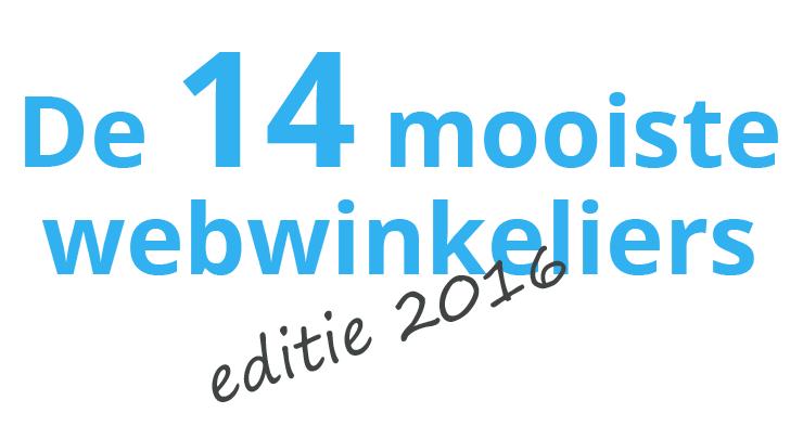 De 14 Mooiste Webwinkeliers – editie 2016