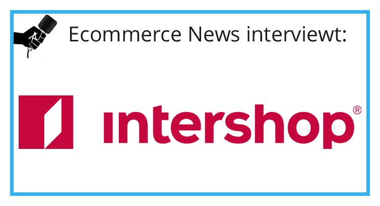Intershop: '20% groei in de Benelux'