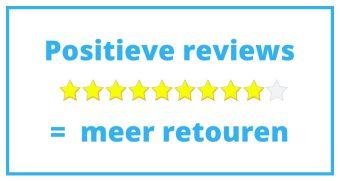 Te veel positieve reviews zorgen voor meer retouren